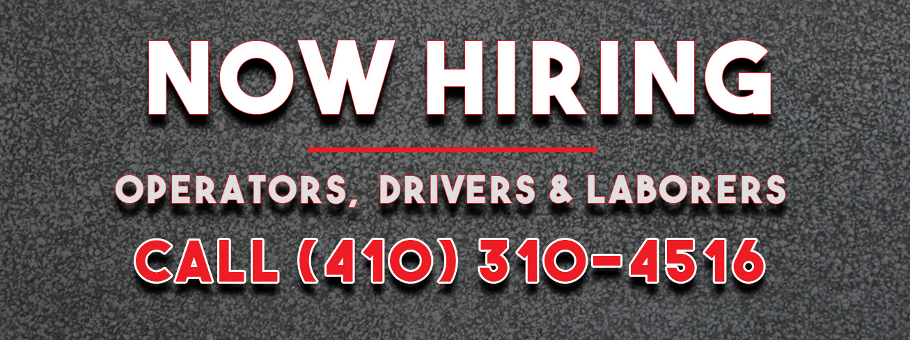 Now hiring operators, drivers and laborers.